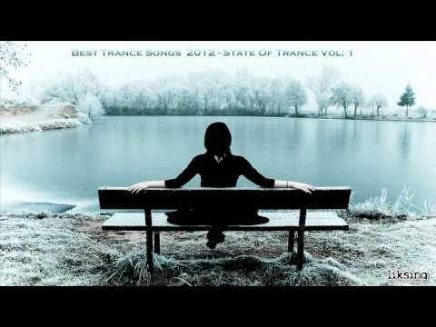 Best Trance songs 2012 - A STATE OF TRANCE (Vol: 1)