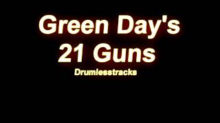 Green Day - 21 Guns [Drumlesstrack]