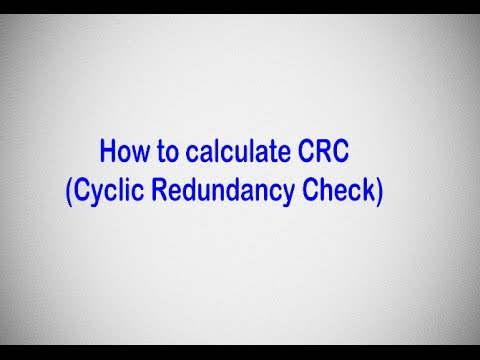 How to calculate CRC (Cyclic Redundancy Check)