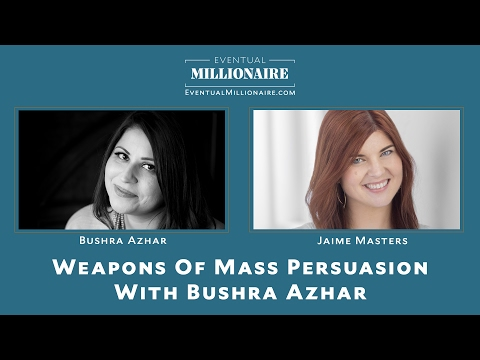 Weapons of Mass Persuasion With Bushra Azhar