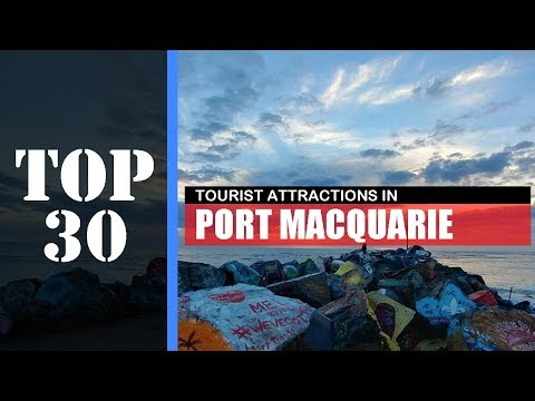 TOP 30 PORT MACQUARIE Attractions (Things To Do & See)