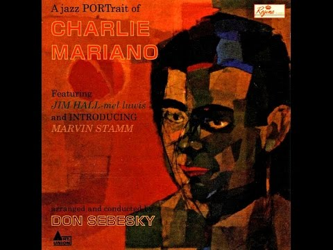 Charlie Mariano – The Song Is You