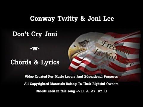 Dont Cry Joni W Chords Lyrics Conway Twitty Joni Lee Youtube