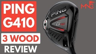 Ping G410 3 Wood Review