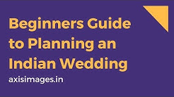 Beginners Guide to Planning Your Dream Indian Wedding (2018)