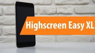 Распаковка Highscreen Easy XL / Unboxing Highscreen Easy XL