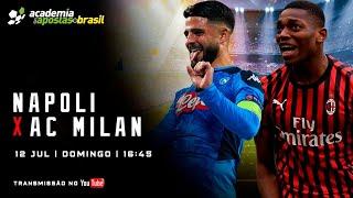 Napoli vs Milan ao Vivo - Serie A TIM  / Acompanhamento