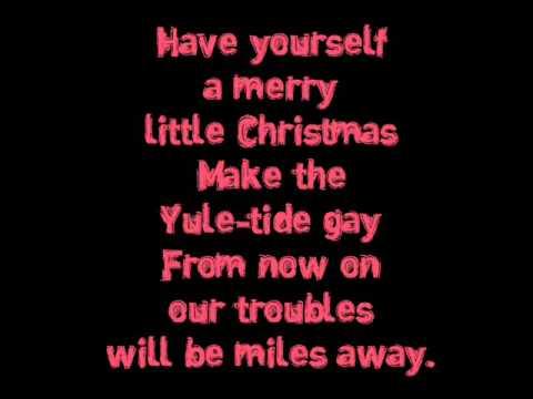 Ariana Grande - Have Yourself A Merry Little Christmas [Lyrics]
