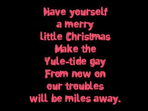ariana grande have yourself a merry little christmas lyrics - Have Yourself A Merry Little Christmas Lyrics