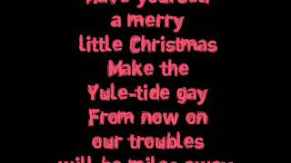 Ariana Grande - Have Yourself a merry little christmas With Lyrics