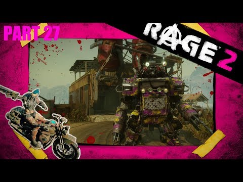 RAGE 2 - Part 27 - The Stanley Express And Drivable Mech!