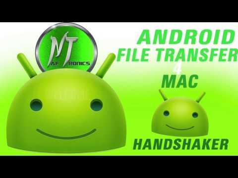 ANDROID FILE (DATA) TRANSFER FOR MAC (HANDSHAKER)