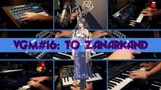 VGM #16: To Zanarkand (Final Fantasy X)