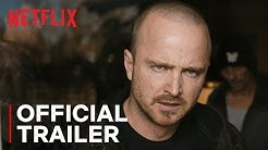 El Camino: A Breaking Bad Movie | Official Trailer | Netflix