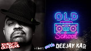 RnB Old School 90's mix by Deejay Kar