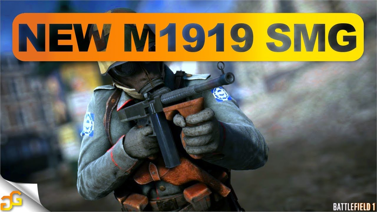 battlefield 1 new m1919 smg gameplay ww2 weapons in battlefield 1