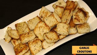 How to Make Garlic Croutons in Pan | Homemade Croutons Recipe | Garlic Croutons from Leftover Bread