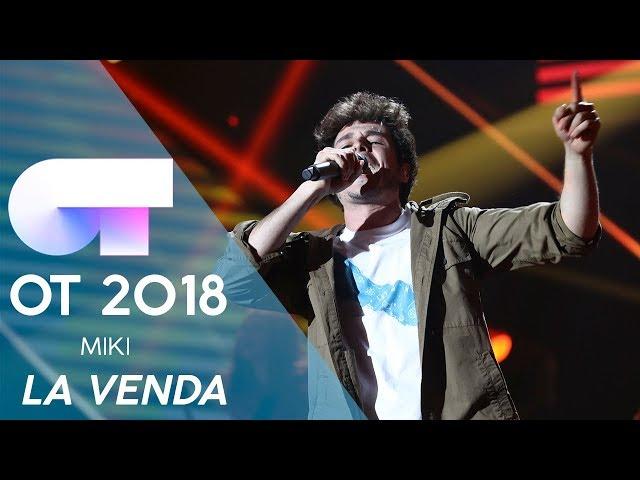 LA VENDA - MIKI | Gala Eurovisión 2019 | OT 2018