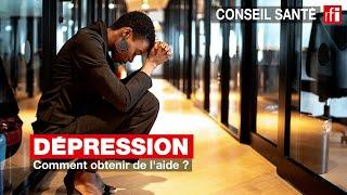 Dépression : comment obtenir de l'aide ?