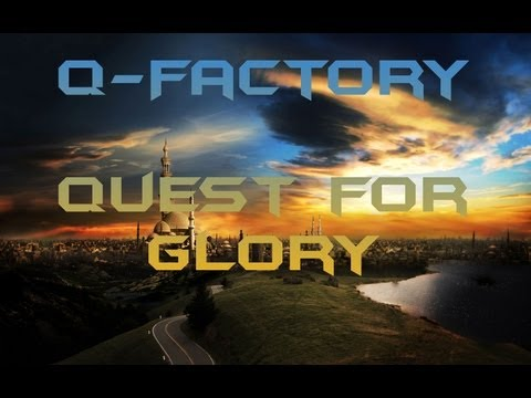 Q-Factory - Quest for Glory [High Quality]