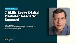 7 Skills Every Digital Marketer Needs To Succeed | 7 Killer Digital Marketing Skills | Simplilearn