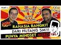 - Sunil Tolani CalibreWorks | Rahasia Bangkit dari Bangkrut dan Hutang 5M