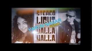 Stereo Light - Yalla Yalla (Yaron Nagar Remix)
