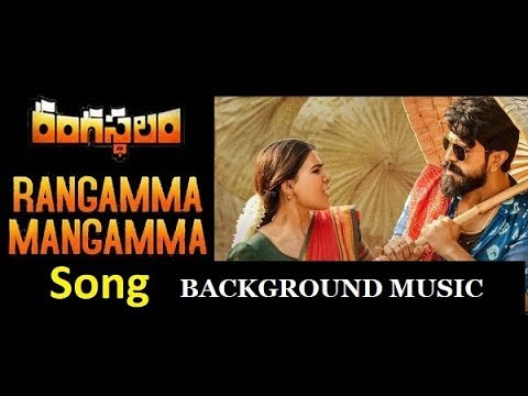 Rangamma mangamma Song BGM and Ringtones