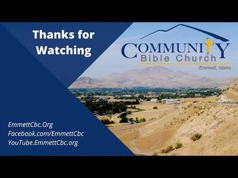 Emmett Community Bible Church Live Stream