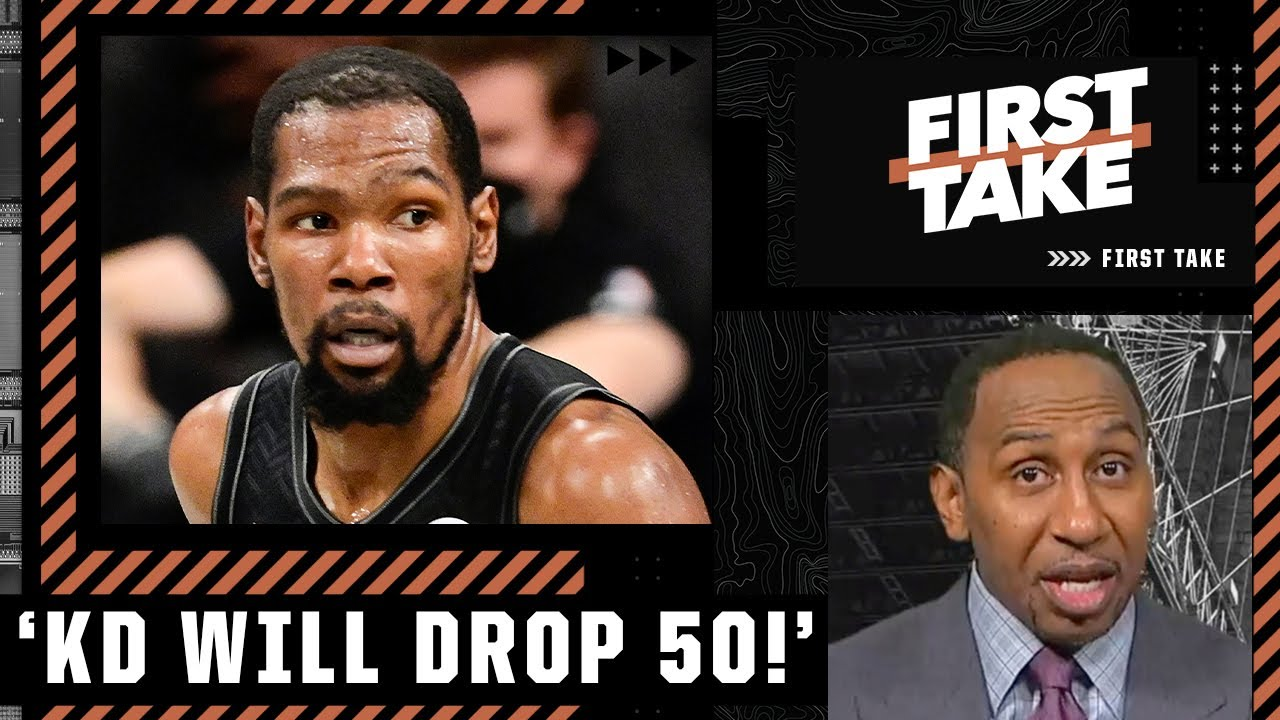 Stephen A. has high expectations for KD in Game 5: He will drop 50! | First Take