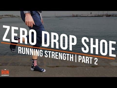transitioning-to-a-zero-drop-shoe---running-strength-|-part-2