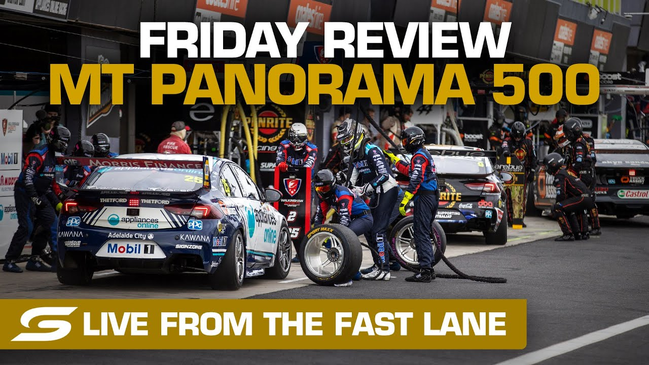 Friday REVIEW: LIVE from the FAST LANE - Repco Mt Panorama 500 | Supercars 2020