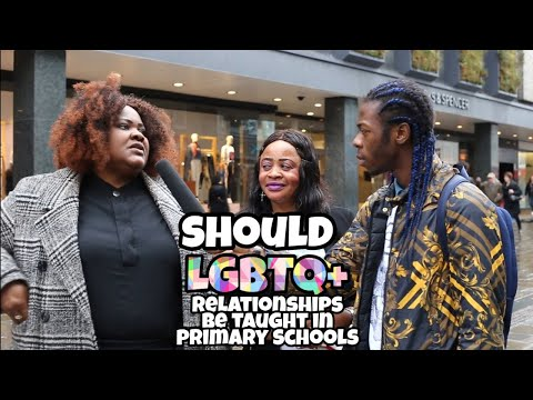 Asking British Public: Should LGBTQ+ Relationships be taught in primary schools