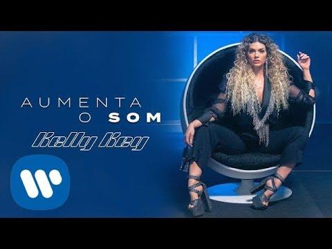 Смотреть клип Kelly Key - Aumenta O Som
