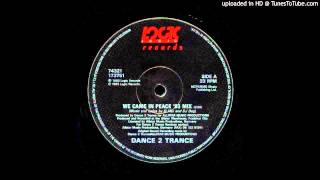 Dance 2 Trance - We Came In Peace (