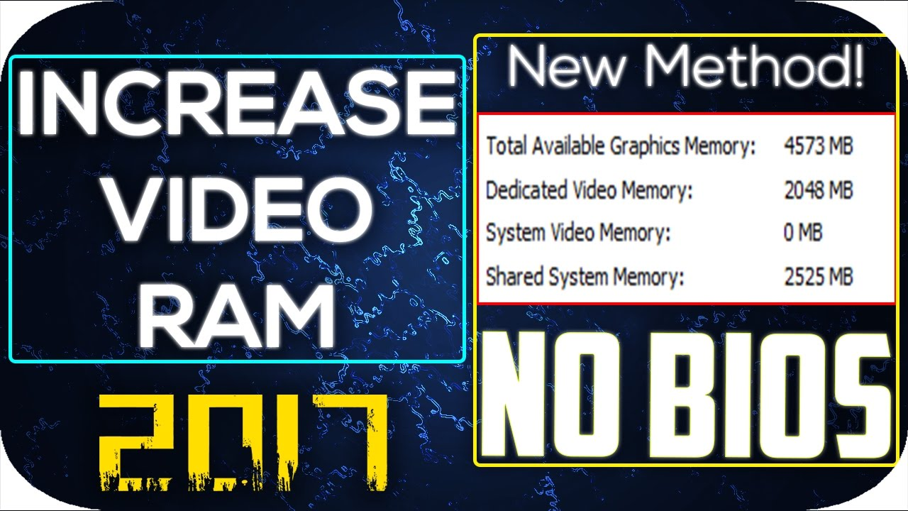 How To Increase Dedicated Video Ram Memory WITHOUT BIOS - New Method,  UPDATED