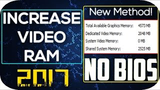 Video How To Increase Dedicated Video Ram Memory WITHOUT BIOS - New Method, UPDATED 2016/17 download MP3, 3GP, MP4, WEBM, AVI, FLV Desember 2017