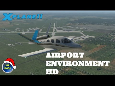 X PLANE 11 FREESTUFF EP 4: Airport Environment HD