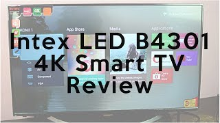 Intex LED B4301 4K Smart TV Review