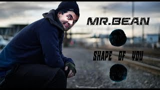 Mr.Bean - Shape of you (Dance cover funny video)
