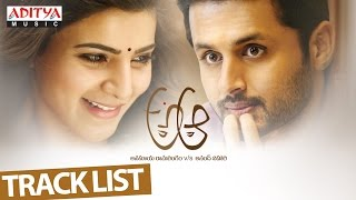 Watch & enjoy a aa track list video. starring nithiin samantha, anupama parameshwaran, music composed by mickey j meyer, directed trivikram and produced b...