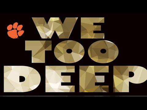 "Clemson 2017-18 Hype ||""We Too Deep""
