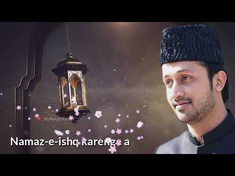 Atif Aslam Aao Madiney chalein WhatsApp Status | Nuraid Khan