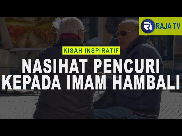 Kisah Inspiratif Islami - Nasihat Pencuri Kepada Imam Hambali