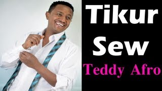 Teddy Afro - Sitihed | ስቴድ | (Tikur Sew Album)