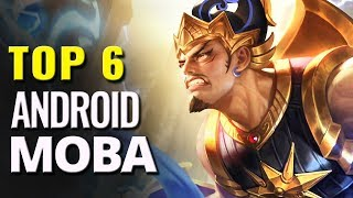 Top 6 Best Android MOBA Games