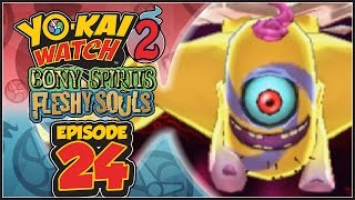 Yo-Kai Watch 2 Bony Spirits / Fleshy Souls - Episode 24 | Eyeclone! [English 100% Walkthrough]