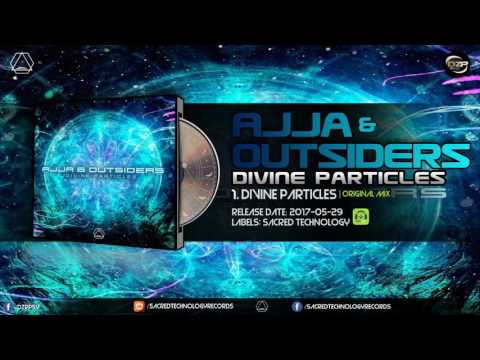 Ajja & Outsiders - Divine Particles