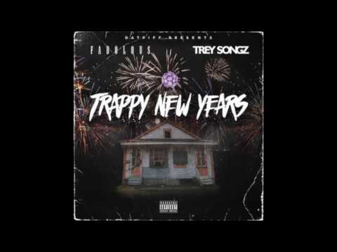 Fabolous & Trey Songz - Trappy New Years