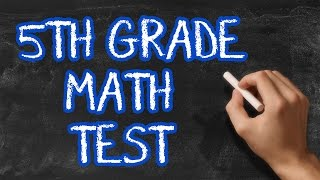 Can You Pass 5th Grade Math? - 90% fail